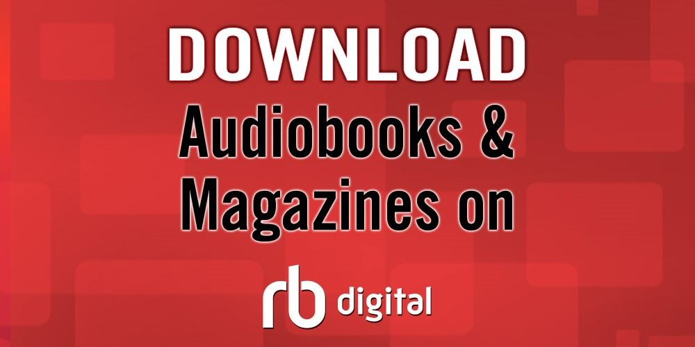 Download FREE Audiobooks & Magazine RB Digital promotion