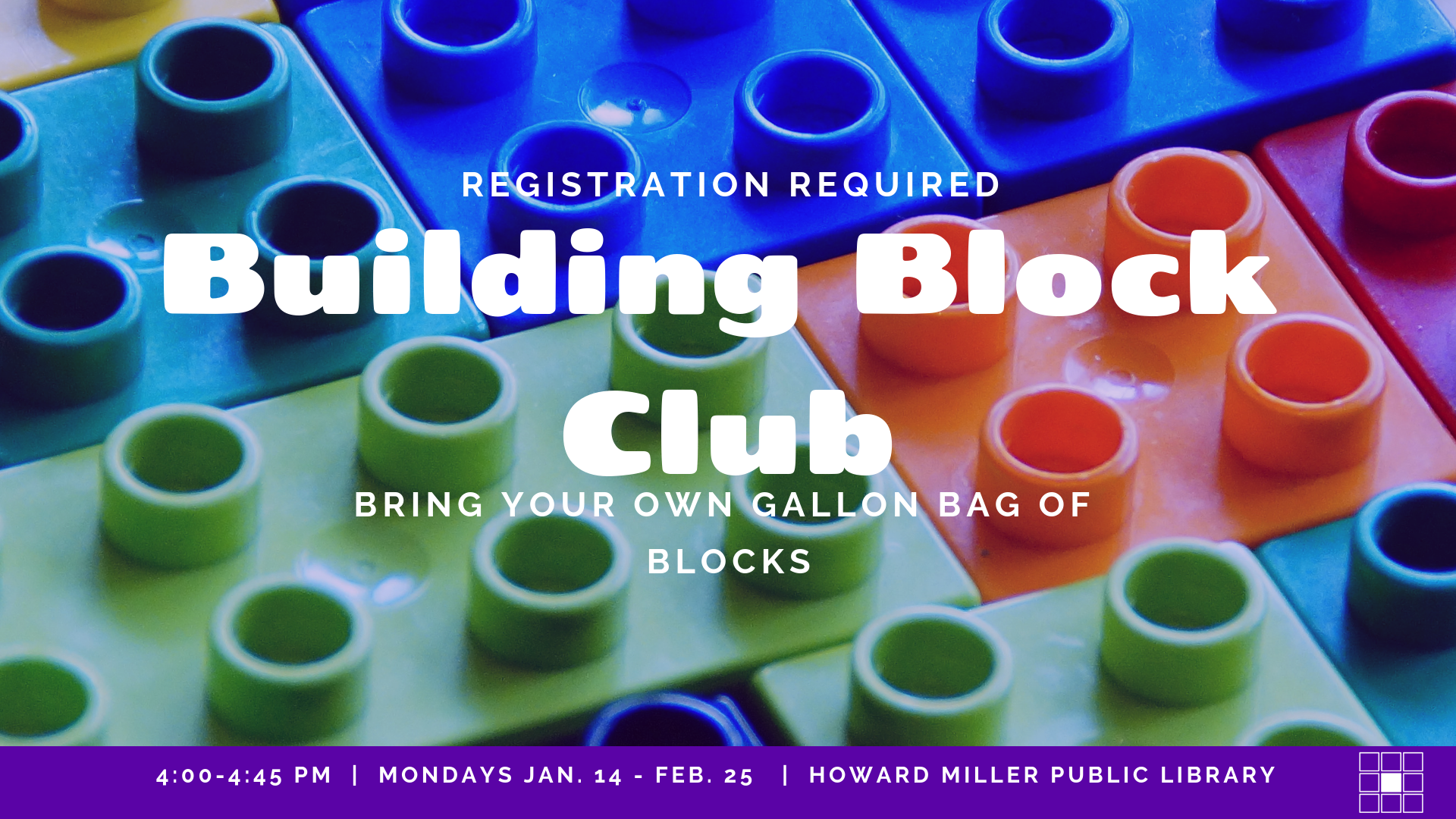 Building block club Event Image. Mondays January 14 to February 25 at 4 PM