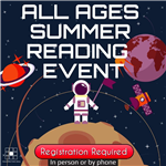 Registration Required All Ages Summer Reading Event Image