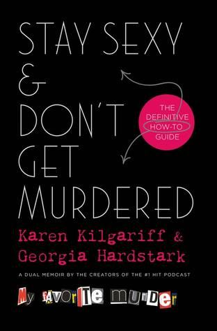 Stay Sexy and Dont Get Murdered Book Cover