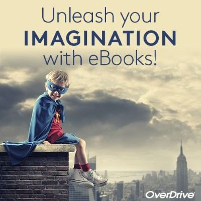 Unleash Your Imagination OverDrive Web Post