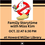 Family Storytime with Tulip City Ghostbusters on October 22 at 630 PM for children