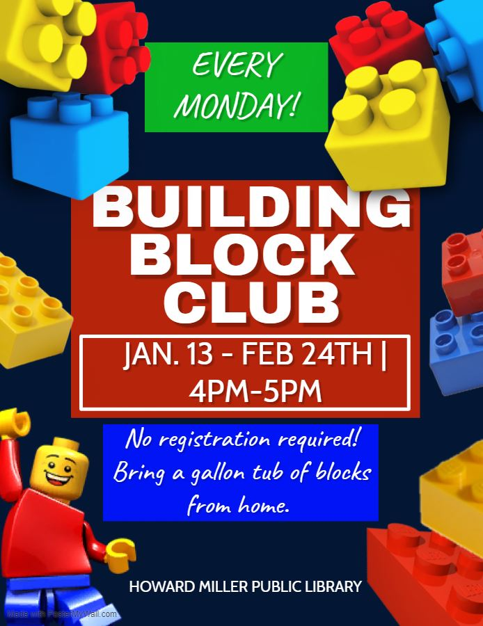 Building Block Club January and February 2020 4-5 PM Bring your own building blocks
