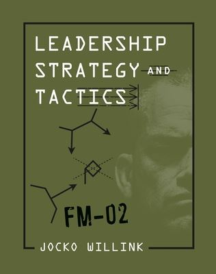 Leadership Strategy and Tactics Field Manual Book Cover
