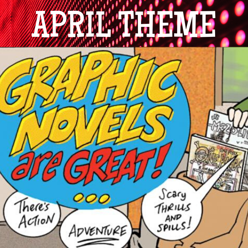 April Theme Graphic Novels for Tween Theme Book Club